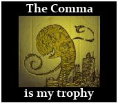 The Comma is My Trophy